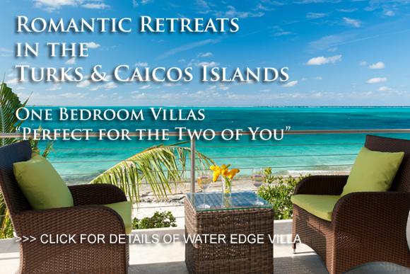 Romantic Retreats in the Turks and Caicos Islands